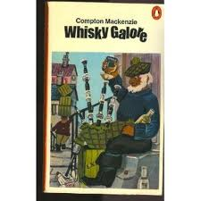 Whisky Galore---by Compton Mackenzie
