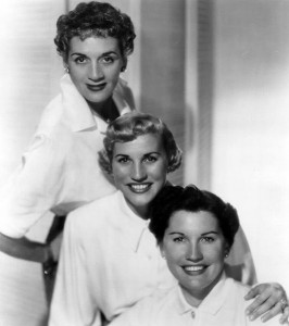 The Andrews Sisters. From top to bottom: LaVerne, Patty, and Maxine [Public domain, wikimedia]