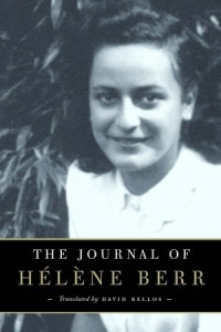 The Journal of Helene Berr --- translated by David Bellos