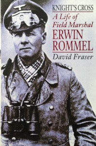 Knight's Cross: A Life of Field Marshal Erwin Rommel --- by David Fraser (HarperCollins, 1993) [Photograph by Edith-Mary Smith]