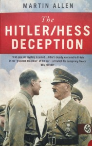 The Hitler/Hess Deception --- by Martin Allen (Harper Perennial, 2003) [Photograph by Edith-Mary Smith]