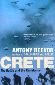 Crete: The Battle and the Resistance --- by Antony Beevor (Murray, London, 2005) [Photograph by Edith-Mary Smith]