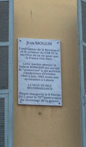 Plaque at 22 rue de la France, Nice, where the former 'Galerie Romanin' served as cover for the clandestine activities of Jean Moulin prior to his arrest [Photograph by Edith-Mary Smith]