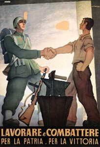 Italian WWII poster encouraging citizens to work and fight for their country [Public domain, wiki]